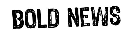 Bold News