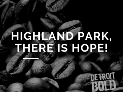 Highland Park, There is Hope!