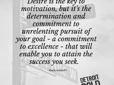 detroit bold quote of the week